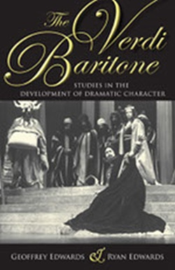 (P/B) THE VERDI BARITONE // STUDIES IN THE DEVELOPMENT OF DR