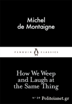 (P/B) HOW WE WEEP AND LAUGH AT THE SAME THING