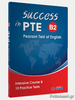 SUCCESS IN PTE B2 // INTENSIVE COURSE AND 10 PRACTICE TESTS