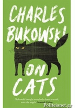 (H/B) BUKOWSKI: ON CATS