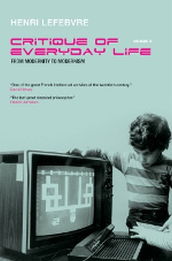 (P/B) CRITIQUE OF EVERYDAY LIFE (VOLUME 3) // FROM MODERNITY
