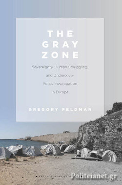 (P/B) THE GRAY ZONE // SOVEREIGNTY, HUMAN SMUGGLING, AND UND