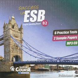 (MP3-DC) SUCCESS IN ESB B2 // 6 PRACTICE TESTS, 2 SAMPLE PAP