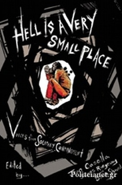 (H/B) HELL IS A VERY SMALL PLACE // VOICES FROM SOLITARY CON
