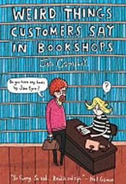 (H/B) WEIRD THINGS CUSTOMERS SAY IN BOOKSHOPS
