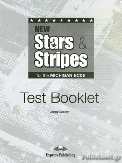 NEW STARS AND STRIPES FOR THE MICHIGAN ECCE // TEST BOOKLET