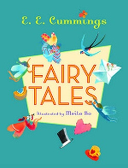 CUMMINGS: FAIRY TALES