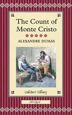 THE COUNT OF MONTE CRISTO ABRIDGED ( COLLECTOR'S LIBRARY )
