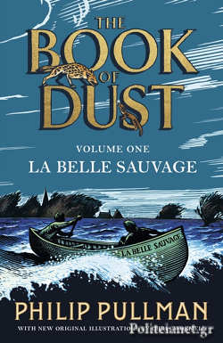 (P/B) LA BELLE SAUVAGE// THE BOOK OF DUST (VOLUME ONE)