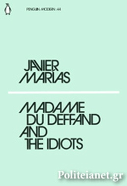 (P/B) MADAME DU DEFFAND AND THE IDIOTS