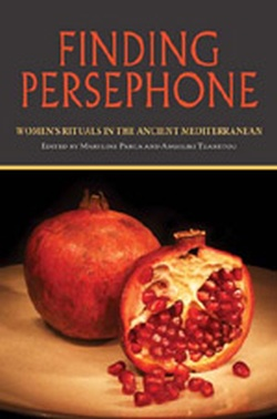 (P/B) FINDING PERSEPHONE // WOMEN'S RITUALS IN THE ANCIENT