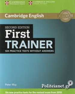 CAMBRIDGE ENGLISH FIRST TRAINER (2015) // WITHOUT ANSWERS SI