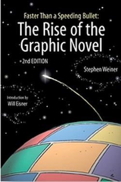 (P/B) THE RISE OF THE GRAPHIC NOVEL - FASTER THAN A SPEEDING