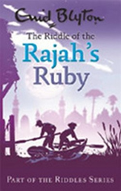 (P/B) THE RIDDLE OF THE RAJAH'S RUBY