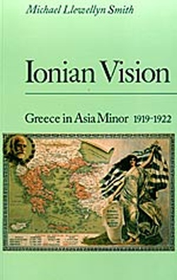 (P/B) IONIAN VISION // GREECE IN ASIA MINOR, 1919-22