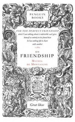 ON FRIENDSHIP ( GREAT IDEAS / SERIES )