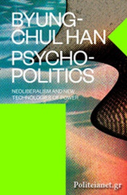 (P/B) PSYCHOPOLITICS // NEOLIBERALISM AND NEW TECHNOLOGIES O