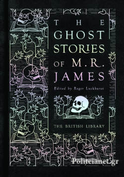 (H/B) THE GHOST STORIES OF M. R. JAMES