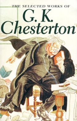 (P/B) THE SELECTED WORKS OF G.K. CHESTERTON
