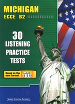 MICHIGAN ECCE B2 - 30 LISTENING PRACTICE TESTS