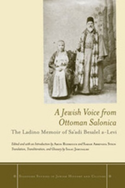(H/B) A JEWISH VOICE FROM OTTOMAN SALONICA // THE LADINO MEM