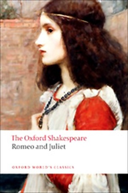 ROMEO AND JULIET ( THE OXFORD SHAKESPEARE / SERIES )