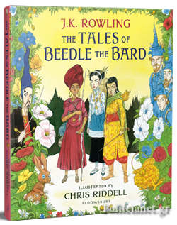 (H/B) THE TALES OF BEEDLE THE BARD // ILLUSTRATED EDITION