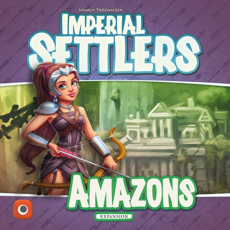 IMPERIAL SETTLERS: AMAZONS // ΕΠΙΤΡΑΠΕΖΙΟ ΠΑΙΧΝΙΔΙ ΜΕ ΚΑΡΤΕΣ