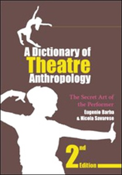 (P/B) THEATRE ANTHROPOLOGY - A DICTIONARY