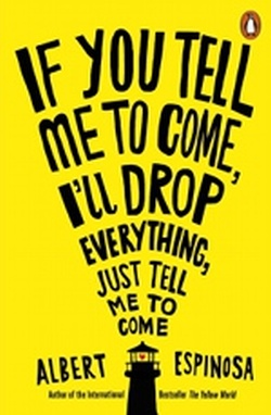 (P/B) IF YOU TELL ME TO COME, I'LL DROP EVERYTHING, JUST TE