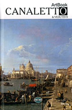 CANALETTO AND VEDUTISTI (ARTBOOK 18 /ΣΕΙΡΑ)