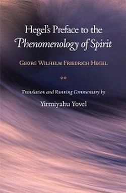 (H/B) HEGEL'S PREFACE TO THE PHENOMENOLOGY OF SPIRIT