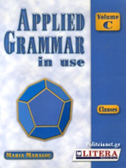 APPLIED GRAMMAR IN USE VOLUME C // CLAUSES