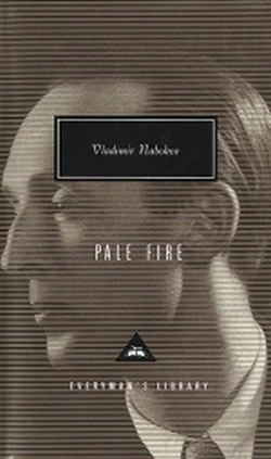PALE FIRE ( EVERYMAN )