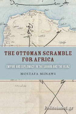 (P/B) THE OTTOMAN SCRAMBLE FOR AFRICA // EMPIRE AND DIPLOMAC