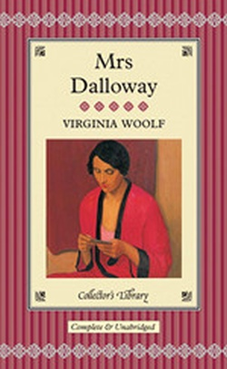 MRS DALLOWAY ( COLLECTOR'S LIBRARY )