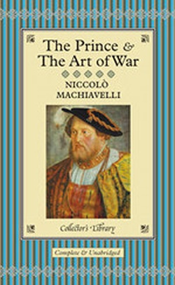 THE PRINCE κ THE ART OF WAR ( COLLECTOR'S LIBRARY )
