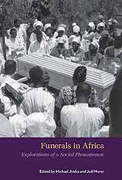 (P/B) FUNERALS IN AFRICA // EXPLORATIONS OF A SOCIAL PHENOME