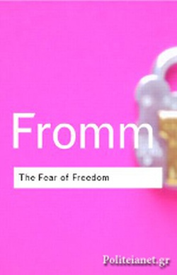 THE FEAR OF FREEDOM ( CLASSICS / SERIES )