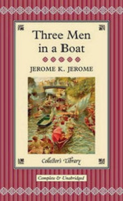 THREE MEN IN A BOAT ILLUSTRATED ( COLLECTOR'S LIBRARY )