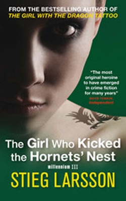 (P/B) THE GIRL WHO KICKED THE HORNETS' NEST