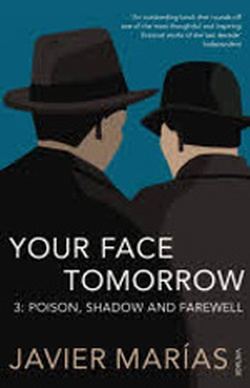 (P/B) YOUR FACE TOMORROW 3 // POISON, SHADOW AND FAREWELL