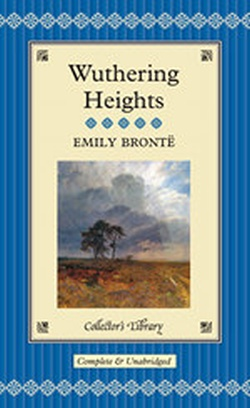 WUTHERING HEIGHTS ( COLLECTOR'S LIBRARY )