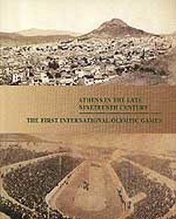 ATHENS IN THE LATE NINETEENTH CENTURY - THE FIRST INTERNATIO
