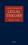 (H/B) A DICTIONARY OF LEGAL THEORY