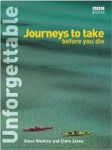 (P/B) UNFORGETTABLE JOURNEYS TO TAKE BEFORE YOU DIE