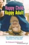 (P/B) HAPPY CHILD, HAPPY ADULT