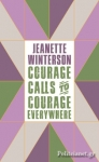 (H/B) COURAGE CALLS TO COURAGE EVERYWHERE