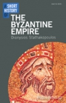 (P/B) A SHORT HISTORY OF THE BYZANTINE EMPIRE