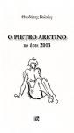 Ο PIETRO ARETINO ΕΝ ΕΤΕΙ 2013